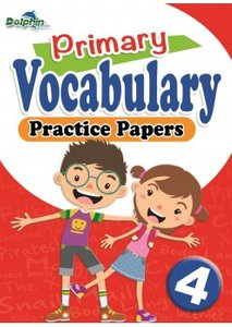 Vocabulary Practice Papers Primary 4