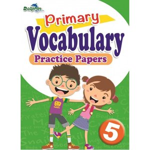 Vocabulary Practice Papers Primary 5