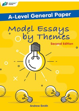 A-Level General Paper Model Essays by Themes
