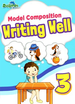 Model Composition Writing Well Primary 3