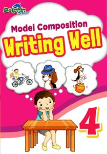 Model Composition Writing Well Primary 4