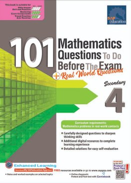 101 Mathematics Questions To Do Before The Exam + Real World Questions Sec 4