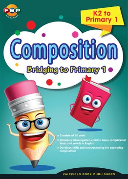 Bridging K2 to Primary 1 - Composition