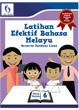 Latihan Efektif Bahasa Melayu Berserta Panduan Lisan - Darjah 6