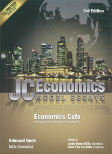 A Level JC Economics Model Essays (2E)