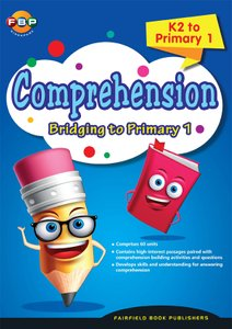 Bridging K2 to Primary 1 - Comprehension
