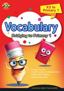 Bridging K2 to Primary 1 - Vocabulary