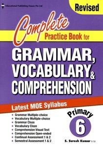 Complete Practice Book For Grammar, Vocabulary & Comprehension 6