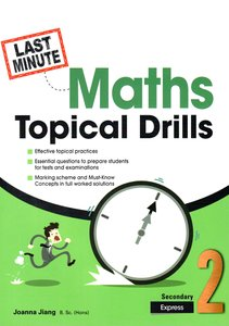 Last-Minute Maths Topical Drills Sec 2E