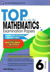 TOP Maths Examination Papers 6 (New Syllabus)