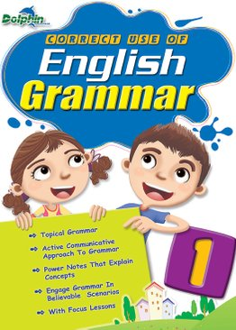 Primary 1 Correct Use of English Grammar