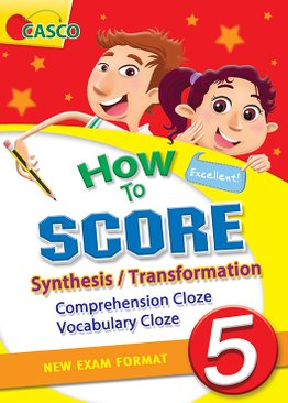 How to Score Synthesis/Transformation Comprehension Cloze Vocabulary Cloze 5