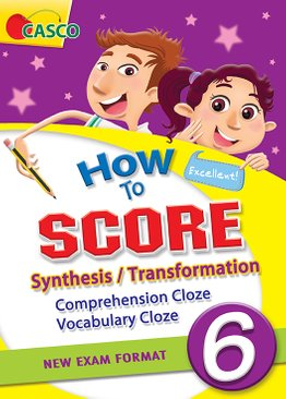 How to Score Synthesis/Transformation Comprehension Cloze Vocabulary Cloze 6