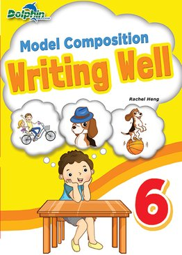 Model Composition Writing Well Primary 6