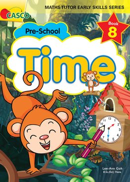 MATHS TUTOR EARLY SKILLS SERIES BOOK 8: Time