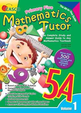 Mathematics Tutor 5A (Volume 1)
