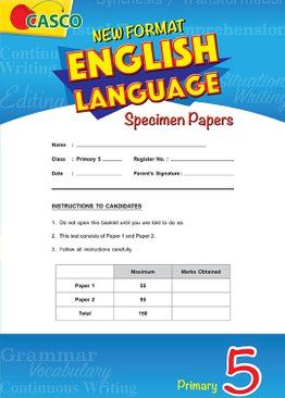 Primary 5 New Format English Language Specimen Paper