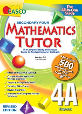 Sec Mathematics Tutor 4A (Revised Ed)