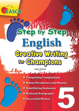 Step by Step English for Creative Writing Champions 5