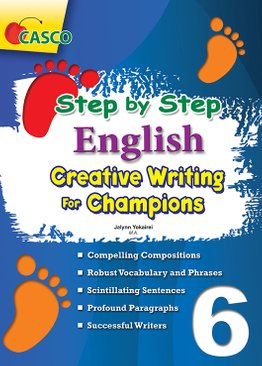 Step by Step English for Creative Writing Champions 6
