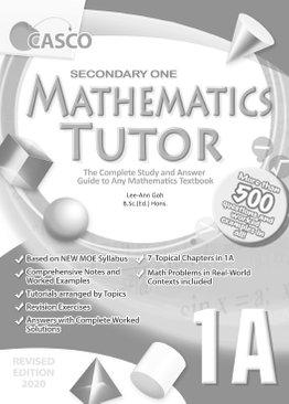 Sec Mathematics Tutor 1A (Special/Express) 2020 Edition