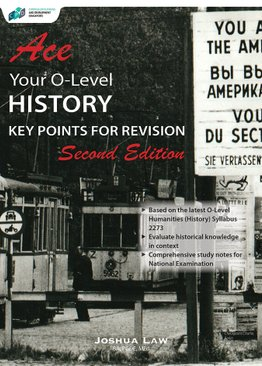 Ace Your O-Level History Elective – Key Points for Revision (2E)