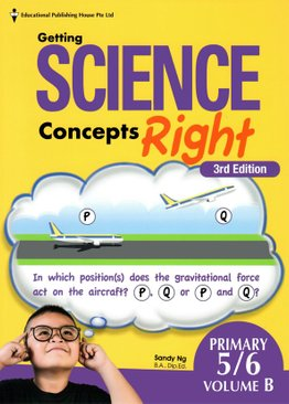 Getting Science Concepts Right P5/6 Vol B