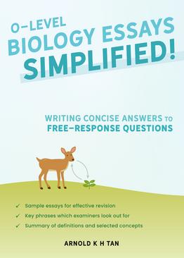 O-Level Biology Essays Simplified!