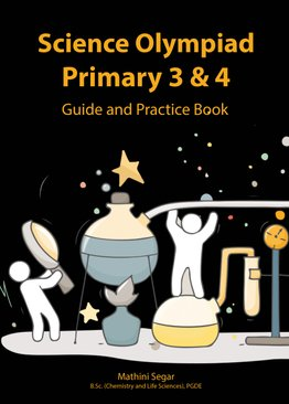 Science Olympiad Primary 3 & 4 Guide and Practice Book