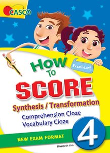 How to Score Synthesis/Transformation Comprehension Cloze Vocabulary Cloze 4