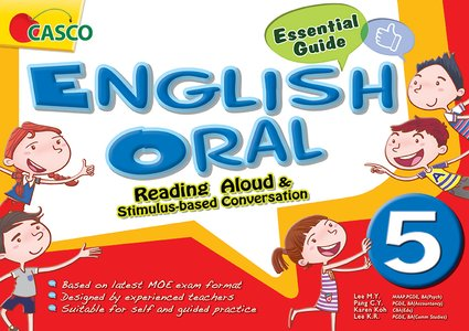Primary 5 English Oral - Reading Aloud & Stimulus-based Conversation Essential Guide