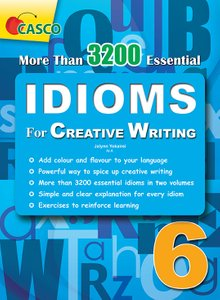 IDIOMS for Creative Writing ​6