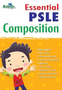 Essential PSLE Composition