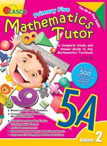 Mathematics Tutor 5A (Volume 2)
