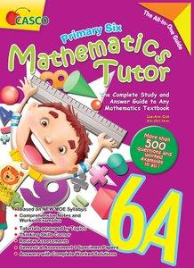 Mathematics Tutor 6A - Revised
