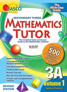 Sec Mathematics Tutor 3A Volume 1 (Revised Ed)