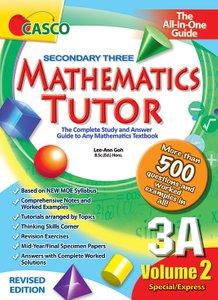 Sec Mathematics Tutor 3A Volume 2 (Revised Ed)