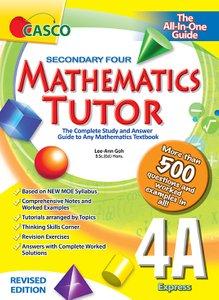 Sec Mathematics Tutor 4A (Revised Ed)