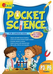 Pocket Science for Curious Kids - Covering Primary 3-6 Themes