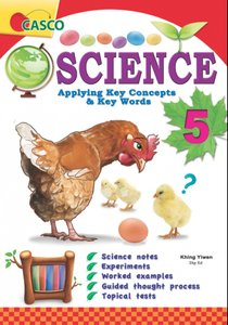 Science Applying Key Concepts & Key Words Primary 5