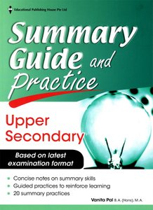 English Summary Guide and Practice Upper Secondary Express