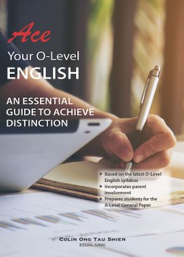 Ace Your O-Level English: An Essential Guide to Achieve Distinction