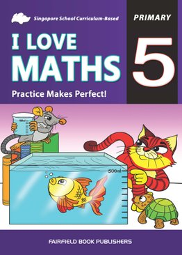 Primary 5 I Love Maths