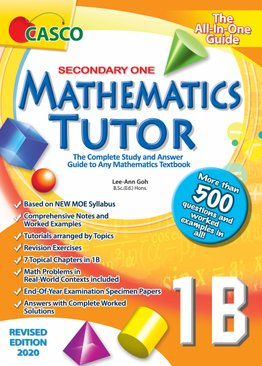 Sec Mathematics Tutor 1B (Special/Express) 2020 Edition