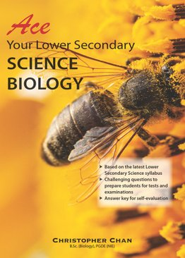 Ace your Lower Secondary Science - Biology