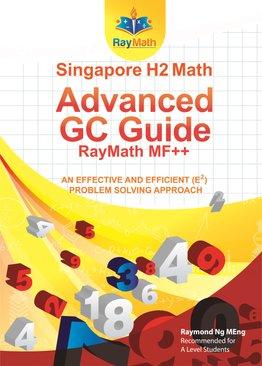 Singapore Math Advanced GC Guide RayMath MF++