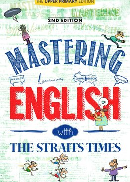 Mastering English with The Straits Times Upper Pri (2E)