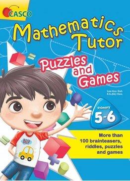 Mathematics Tutor Puzzles and Games P5&6