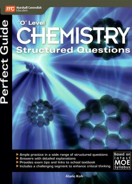 Perfect Guide 'O' Level Chemistry Structured Questions