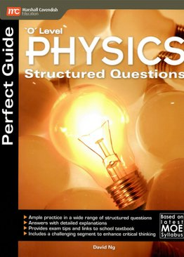 Perfect Guide 'O' Level Physics Structured Questions